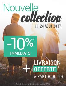 Nouvelle collection -10% immédiats et livraison offerte