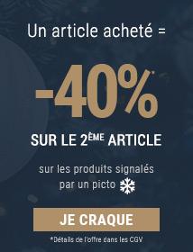 Offre spéciale Noël -40% sur le 2ème article*